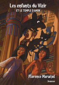 Les enfants du vizir et le temple d'Amon