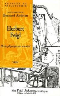 Herbert Feigl : De la physique au mental
