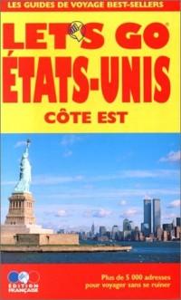 Etats-Unis: Côte Est : guide pratique de voyage