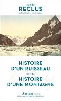 Histoire d'un ruisseau : Suivi de Histoire d'une montagne