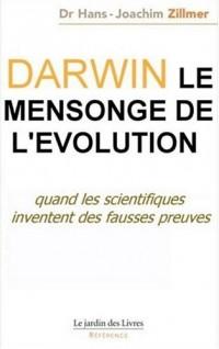 Darwin - Le mensonge de l'évolution
