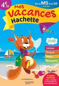 Mes vacances Hachette MS/GS - Cahier de vacances