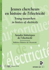 Annales historiques de l'électricité, N° 7 : Jeunes chercheurs en histoire de l'électricité