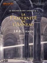 Le Seigneur des Anneaux 1 - La Fraternité de l'Anneau [CD audio]