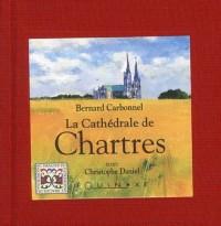 La Cathédrale de Chartres  Edition Française