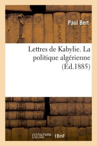 Lettres de Kabylie  ed 1885