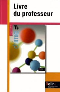 Chimie Term S 2012 Livre du Prof