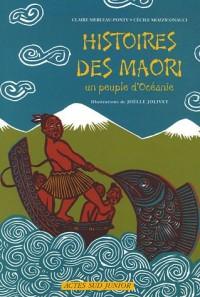 Histoires des Maori : Un peuple d'Océanie