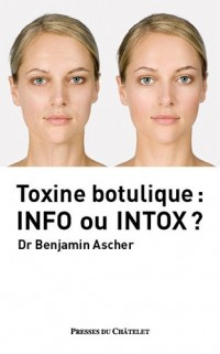 Toxine botulique : info ou intox ?