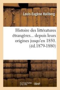 Histoire des Litt Etrangères  ed 1879 1880
