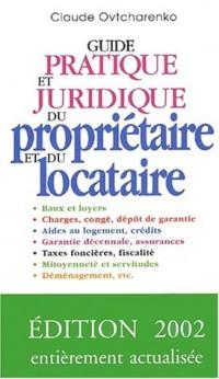 Guide pratique juridique propietaire et locataire