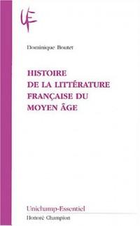 Histoire de la littérature française du Moyen Age