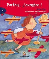Parfois J'Exagere! 6ans: Rat Rouge 07
