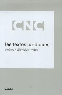 Les textes juridiques : Cinéma, Télévision, Vidéo