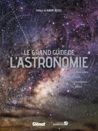 Le grand guide de l'astronomie NE 2017
