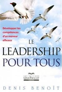 Leadership pour Tous - Développer les Compétences d'un Meneur Efficace