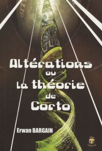 Altérations ou la théorie de Corto