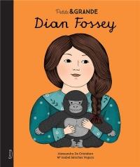 Petite & Grande - Dian Fossey