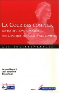 La Cour des comptes : Les institutions associées et les chambres régionales des comptes