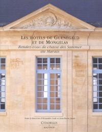 Les hôtels de Guénégaud et de Mongelas