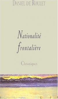 Nationalité frontalière : Chroniques