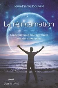 La réincarnation (2e édition)
