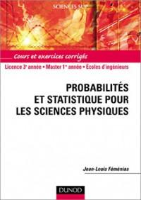 Probabilités et statistiques pour les sciences physiques : Cours et exercices corrigés