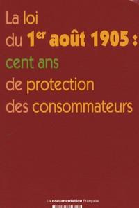 La loi du 1er août 1905 : cent ans de protection des consommateurs