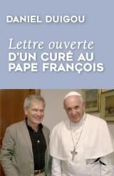 Lettre ouverte d'un curé au pape François [Poche]