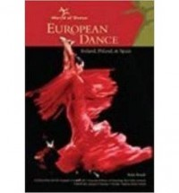 [(European Dance: Ireland, Poland, and Spain)] [Author: Robin Rinaldi] published on (December, 2003)