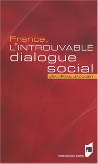 France, l'introuvable dialogue social