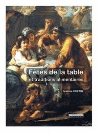 Fetes de la Table - Fetes Religieuses Ou Paiennes et Traditions Alimentaires