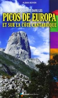 Randonnées Dans les Picos de Europa et Sur la Cote Cant