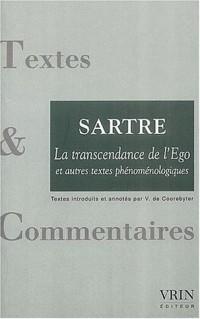 La transcendance de l'Ego et autres textes phénoménologiques