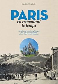 Paris en remontant le temps
