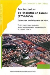 Intelligence territoriale, N° 4 : Les territoires de l'industrie en Europe (1750-2000) : Entreprises, régulations et trajectoires