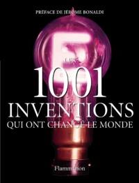 Les 1001 inventions qui ont changé le monde