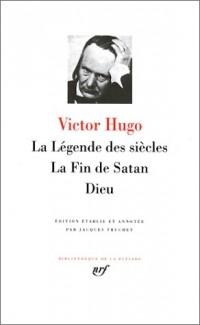 Hugo : La Légende des siècles - La Fin de Satan - Dieu