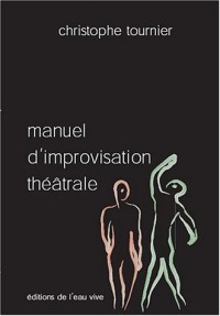 Manuel d'improvisation théatrâle