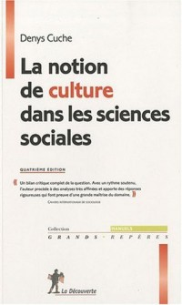La notion de culture dans les sciences sociales