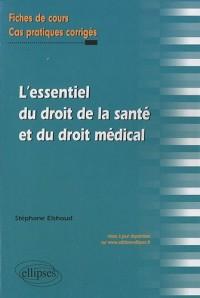 L'essentiel du droit de la santé et du droit médical