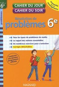 Résolution de problèmes 6e : 11-12 ans