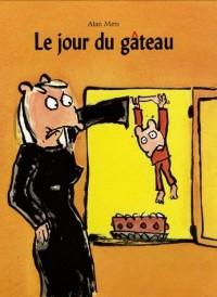 Le jour du gâteau