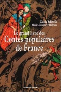 Le Grand Livre des Contes populaires de France