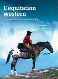 L'équitation western. Les bases.