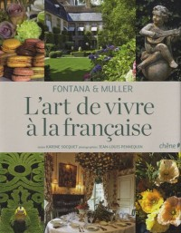 Fontana et Muller L'art de vivre à la française