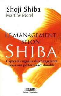 Le management selon Shiba : Capter les signaux du changement pour une performance durable