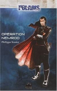 Polaris, Tome 2 : Opération Nemrod