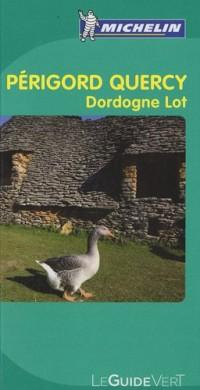 Perigord Quercy : Dordogne Lot