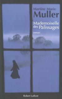 La trilogie des servantes, Tome 1 : Mademoiselle des palissages